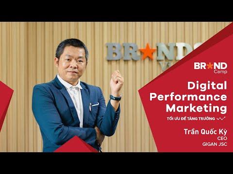 Brand Camp Trailer: Digital Performance Marketing - Tối ưu để tăng trưởng (Mr. Trần Quốc Kỳ)