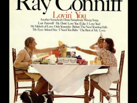 Ray Conniff / My Eyes Adored You 1975