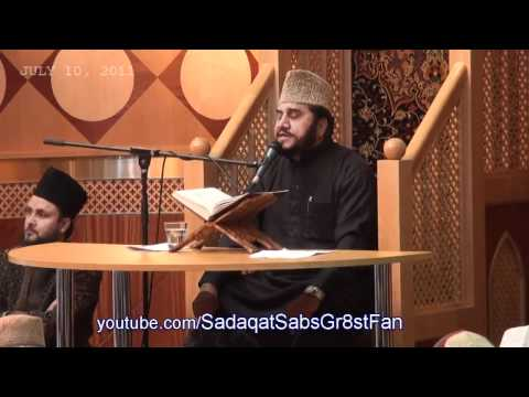 :: Recitation by AlSheikh Qari Syed Sadaqat Ali :: Interfaith Program UK -- July 10, 2011 -- (Day1)