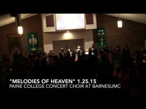 """""""Melodies Of Heaven"""" Paine College Concert Choir"""
