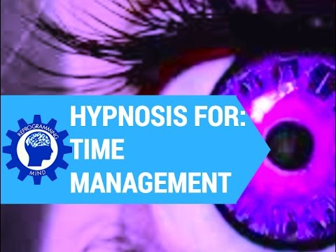 Hypnosis for Time management - Daytime session