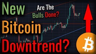 Has A New Bitcoin Downtrend Started? Bulls May Lose Control Of Bitcoin!