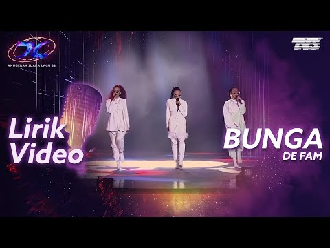[Lirik Video] De'Fam - Bunga | #AJL33