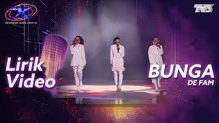 [4.07 MB] [Lirik Video] De'Fam - Bunga | #AJL33