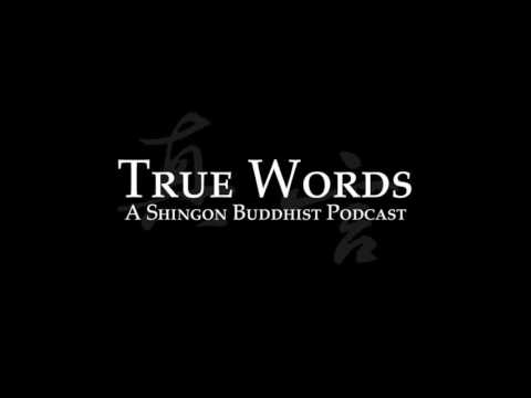 True Words Podcast, Episode 1: Four Noble Truths