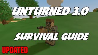 Unturned 3.0 Survival Guide: The Basics Of Survival (updated)
