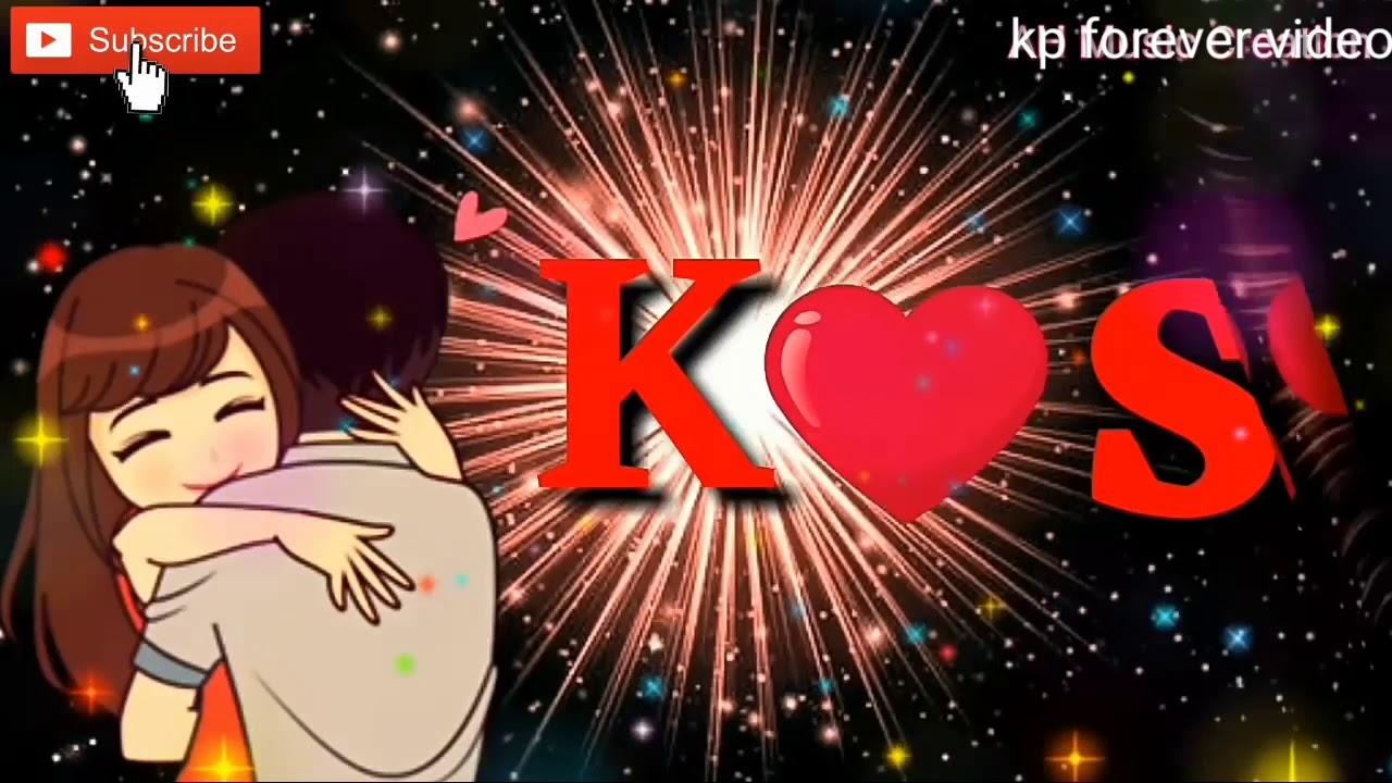 K S Letter Whatsapp Status Video K And S Letter Status