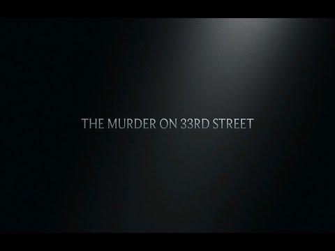 The Murder on 33rd Street