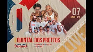 LIVE QUINTAL DOS PRETTOS - RODA DE SAMBA ORIGINAL - part2