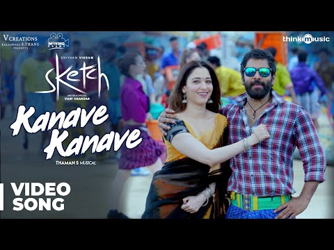Mix - Sketch | Kanave Kanave Video Song | Chiyaan Vikram, Tamannaah | Thaman S