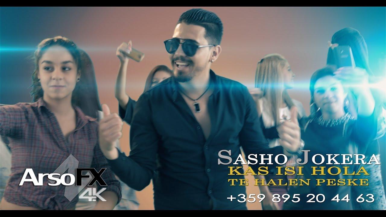 Sasho Jokera - Kas Isi Hola Te Halen Peske |OFFICIAL 4K UHD MUSIC CLIP|