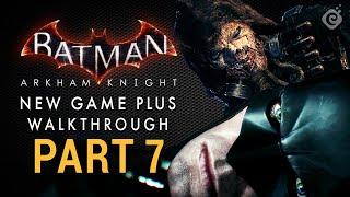 Batman: Arkham Knight Walkthrough - Part 7 - Stagg Airships