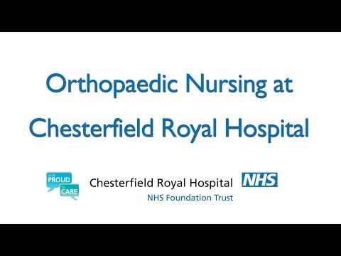 Orthopaedic Nursing at Chesterfield Royal Hospital NHS Foundation Trust