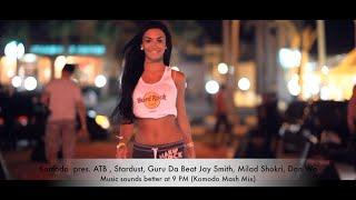 ATB , Stardust, Guru Da BeaT...- Music Sounds Better At 9 PM (Komodo Mash Mix)