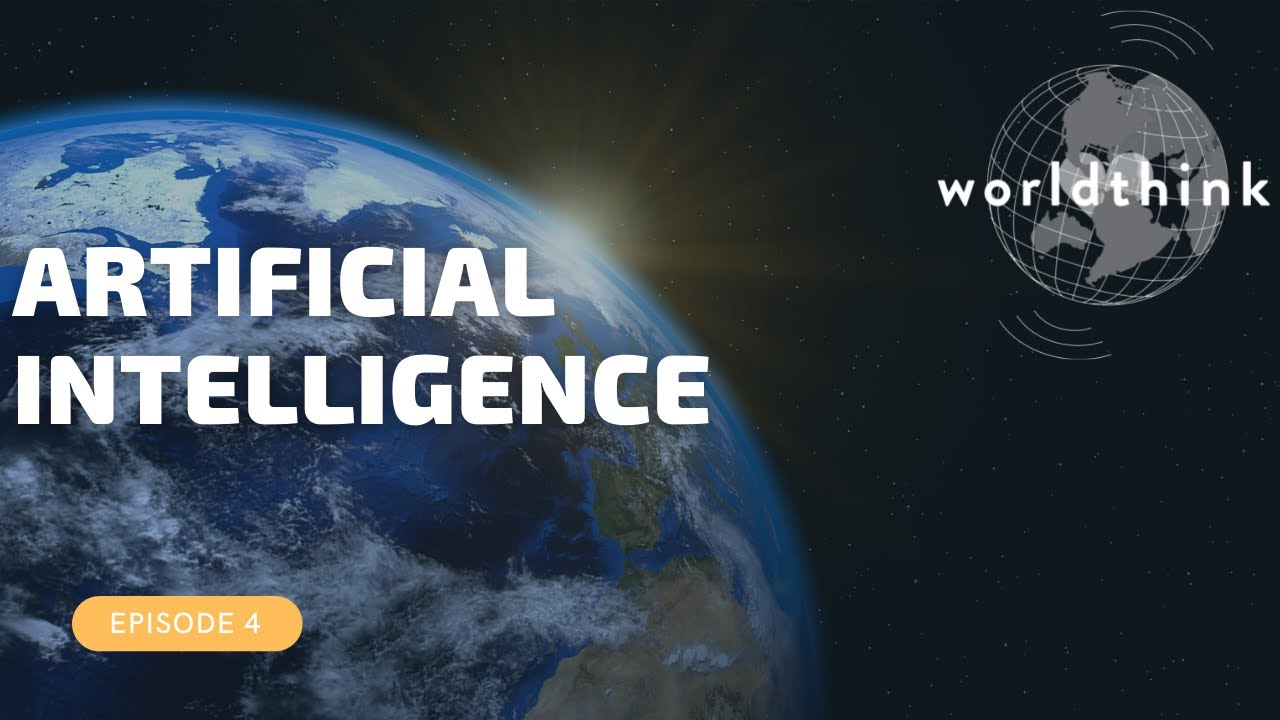 Episode 4: Artificial Intelligence  -- The Rise of AI