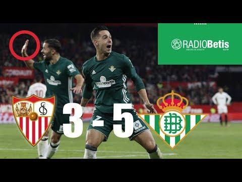 Narración Radio Betis y repetición de goles_derbi Sevilla FC 3 - 5 Real Betis Balompié (2018)