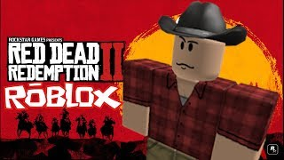 ¡¡RED DEAD REDEMPTION 2!! (en roblox)