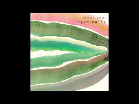 Marginalia - Marginalia 3 - Masakatsu Takagi