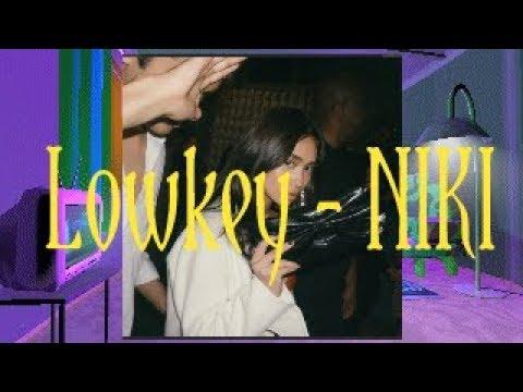 lowkey---niki-arti-lirik-terjemahan-indonesia-(music-lyrics)