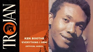 Ken Boothe - Everything I Own ( Audio)