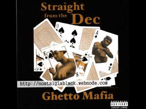 Ghetto Mafia - For The Good Times (Straight From The Dec)
