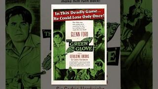 Зеленая перчатка (1952) фильм