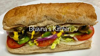 Sub Sandwich making  live with Bhavna's Kitchen
