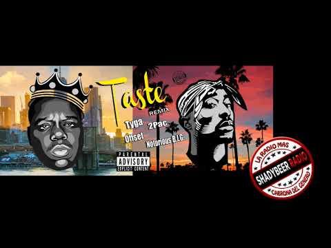 2Pac & Notorious B.I.G. - Taste (Remix) ft. Tyga, Offset (ShadyBeer Radio) @ShadyBeer_Radio_Online