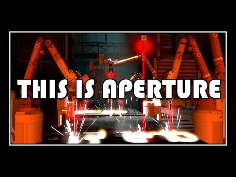 ♪ Portal  This Is Aperture