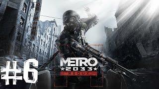 Metro 2033 Redux. Прохождение. Часть 6 (Вам пули нужней)