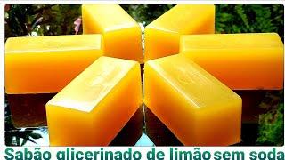 Sabão Glicerinado sem Soda de Limão