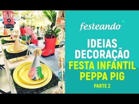 24 Ideias de Decoração para Festa Infantil - Peppa Pig Part 2