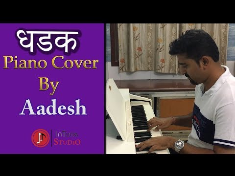 Dhadak Piano Cover By Aadesh