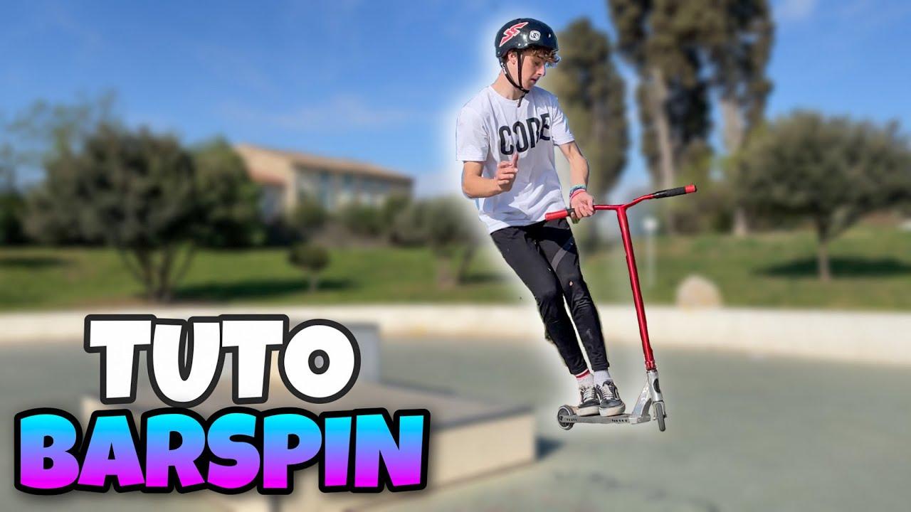 Comment faire le Barspin en Trottinette Freestyle (Tuto #2)