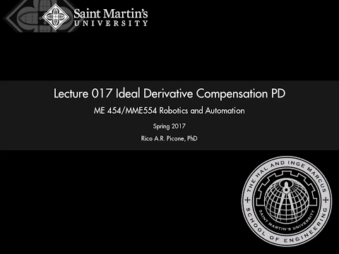 Robotics and Automation: Lecture 017 Ideal Derivative Compen