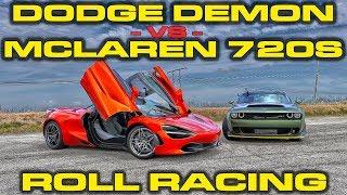 Dodge Demon vs McLaren 720S Roll Racing - 2 Races