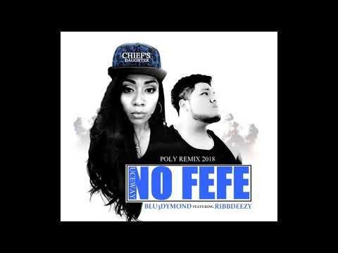 No FeFe (Samoan FEFE remix 2018)