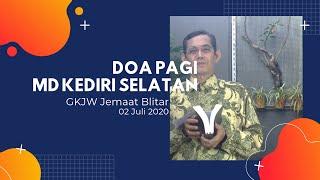 Doa Pagi MD Kediri Selatan, 02 Juli 2020 - GKJW Jemaat Blitar