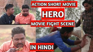 Action Movie Hero Fight Scene Spoof In hindi || By Mohd Touheed