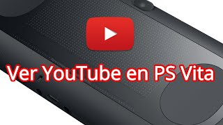 YouTube no funciona en PS Vita: Solución 2019