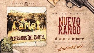 Nuevo Rango - Grupo Cartel [Official Audio]