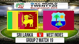 (Cricket Game) ICC T20 World Cup 2014 Super 8 - Sri Lanka v West Indies Group 2 Match 19