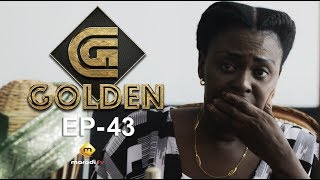 Série - GOLDEN - Episode 43 - VOSTFR