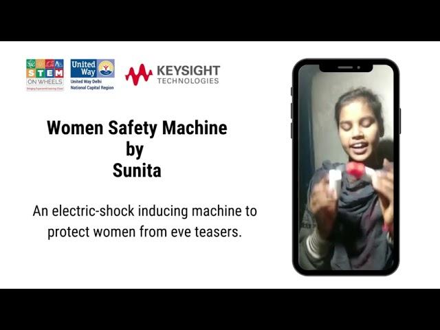 Exp#78 Women Safety Machine   STEM on Wheels
