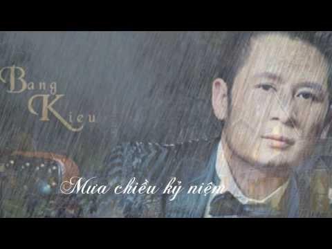 Mưa chiều kỷ niệm & Mùa thu trong mưa _ Bằng Kiều