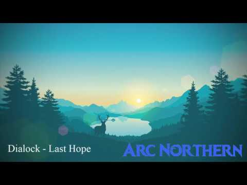 Dialock - Last Hope (Chill Out No Copyright)