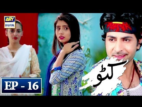 Katto - Episode 16 - 10th May 2018 - ARY Digital Drama