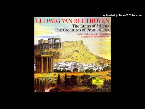 Beethoven : Ruinen von Athen, incidental music Op.113/114 (1811 rev. 1822)