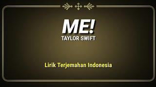 Me! - taylor swift ft. brendon urie ( lirik terjemahan indonesia )