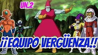 ¡¡EQUIPO VERGÜENZA!! - Dragon Ball SUPER